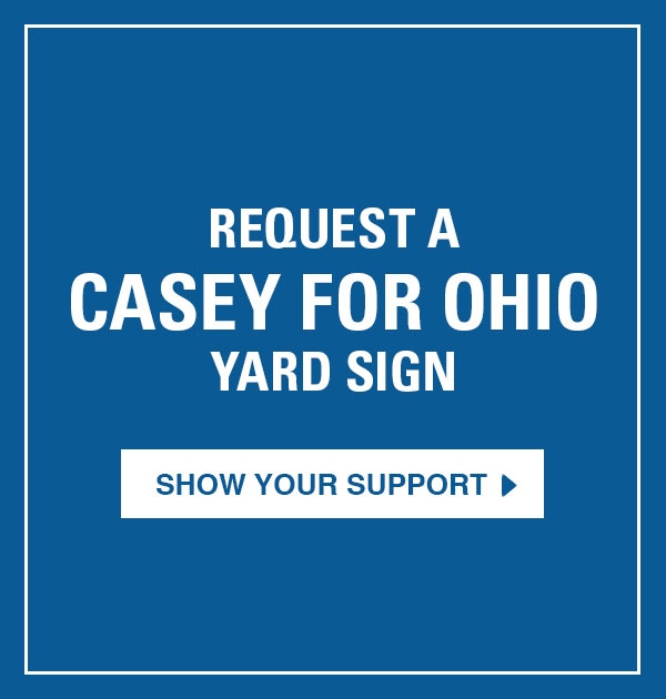 Request a Casey for Ohio yard sign